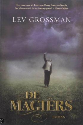 De magiërs - Lev Grossman