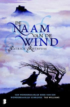 Beste nieuw fantasy boek: De Naam van de Wind - Patrick Rothfuss