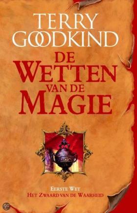 Het Zwaard van de Waarheid - De Wetten van de Magie 1