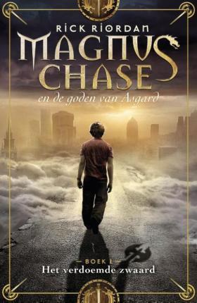 Magnus Chase en de goden van Asgard - Het verdoemde zwaard