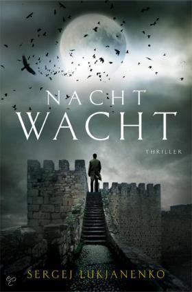 Nachtwacht (Night Watch) - Sergei Lukyanenko