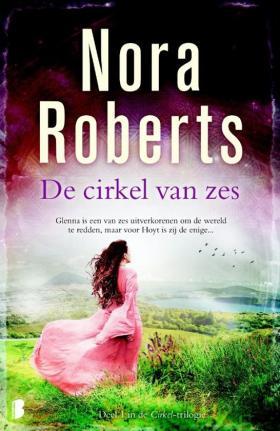De cirkel van zes - Nora Roberts